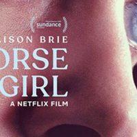 A propósito de Horse Girl (2020)