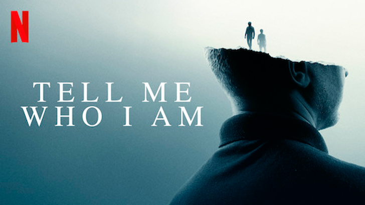A propósito de Tell Me Who I Am (2019, documental)